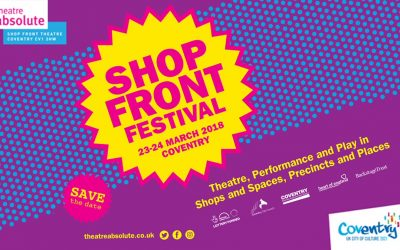 Theatre Absolute present Shop Front Festival 2018