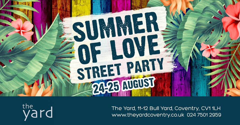Summer of Love 2019 at The Yard