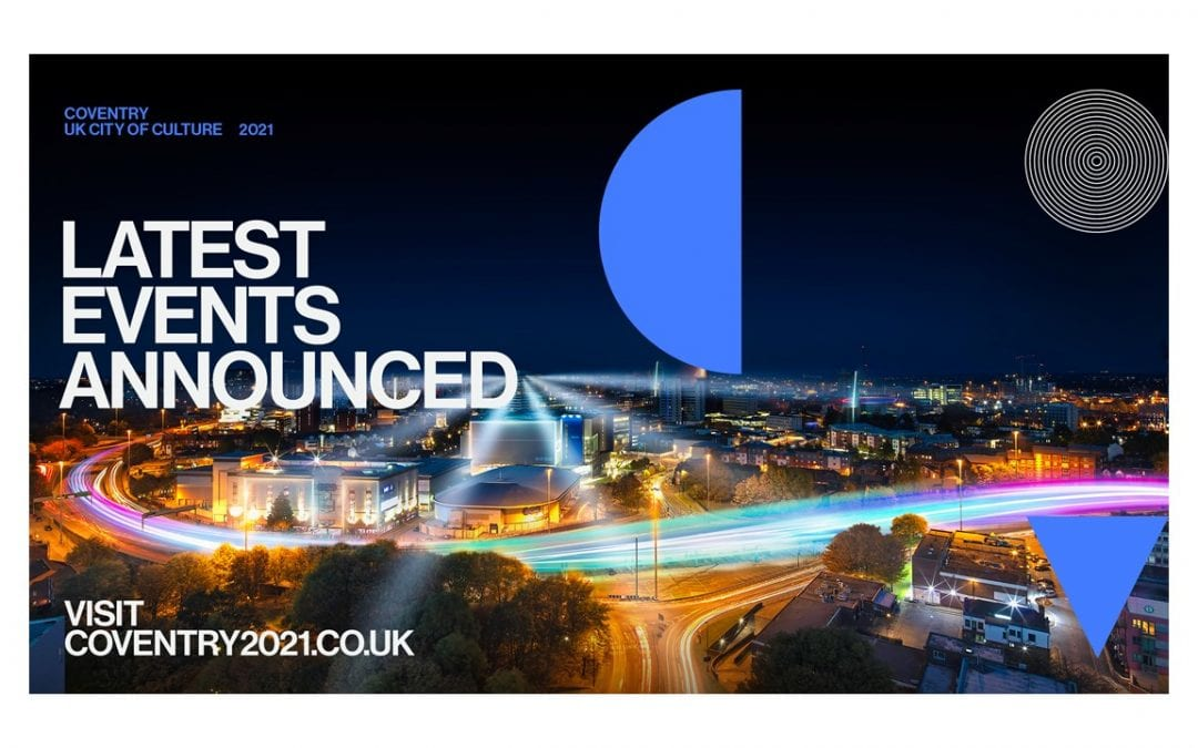 Coventry UK City of Culture 2021 Update